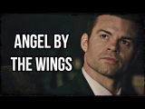 ► Elijah Mikaelson _  Angel By The Wings (The Originals 4x13)