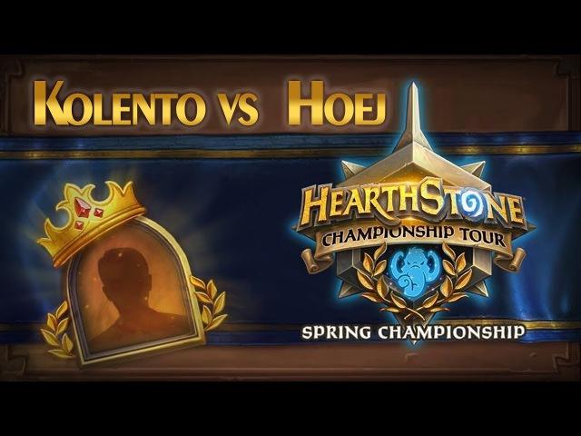 Kolento vs Hoej ФИНАЛ HEARTHSTONE CHAMPIONSHIP TOUR Spring русский язык