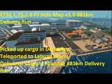 ETS2 1.25.2.6 PJ Indo Map v1.9 881km Delivery Run