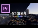 Action Wipe Transitions Preset Tutorial for Premiere Pro by Chung Dha
