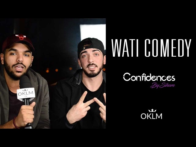 Interview WATI COMEDY - Confidences By Siham {OKLM TV}