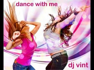 DJ VINT – Dance with me