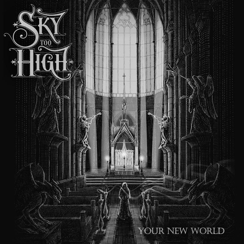 Новый сингл SKY TOO HIGH - Your New World