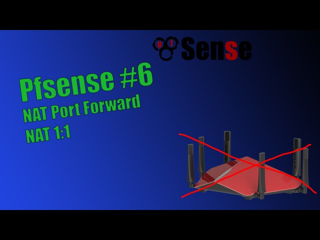 PFsense 6 - NAT Port Forward, NAT 1:1