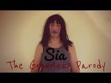 Sia-The Greatest Parody!