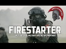 FIRESTARTER MOTIVATIONAL MILITARY MONTAGE SPECIAL FORCES