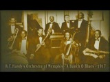 W.C.Handy's Orchestra of Memphis - A Bunch O Blues (1917)