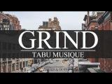 Classic Undergroun Rap BEat GRIND   Tabu Musique