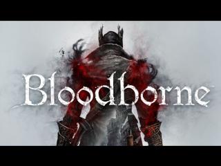 Bloodborne Trailer