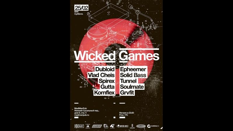 WIcked Games 5 - Vlad Cheis b2b Solid Bass (HQ)