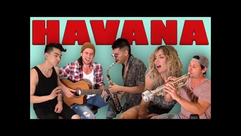 Havana Walk off the Earth Ft Jocelyn Alice KRNFX Sexy Sax Man Camila Cabello Cover