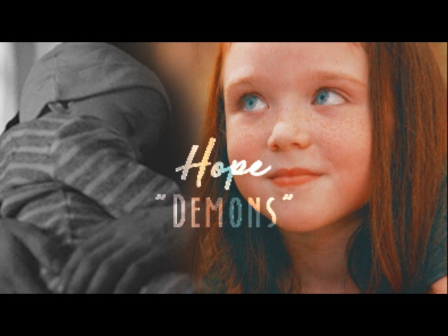 Hope Mikaelson | Demons