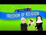 Freedom of Religion Crash Course Government and Politics #24