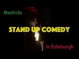 Standup Comedy in Edinburgh Fringe 2016