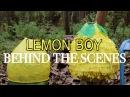 Lemon Boy Behind the Scenes