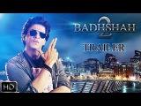 BADSHAH 2  Trailer 2017  Shahrukh Khan  Katrina Kaif