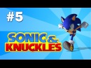 Short Play Sonic Knuckles 5 Hidden Palace Zone