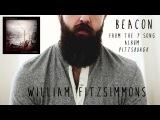 William Fitzsimmons - Beacon