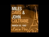 Miles Davis, John Coltrane, Wynton Kelly, Paul Chambers, Jimmy Cobb - All of You (Live 1960)