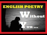 English Poetry Without You!