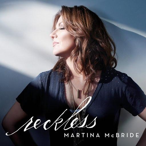 Martina McBride альбом Reckless