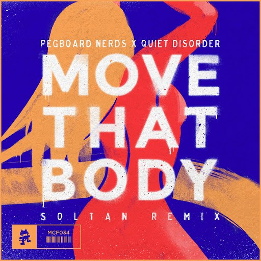 Pegboard Nerds альбом Move That Body (Soltan Remix)