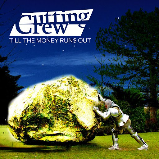 Cutting Crew альбом Till the Money Runs Out