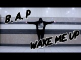 B.A.P Best. Absolute. Perfect - WAKE ME UP cover by UTYA (SELF Second Life)