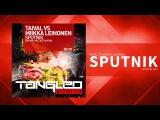 Taival vs Miikka Leinonen - Sputnik Trance