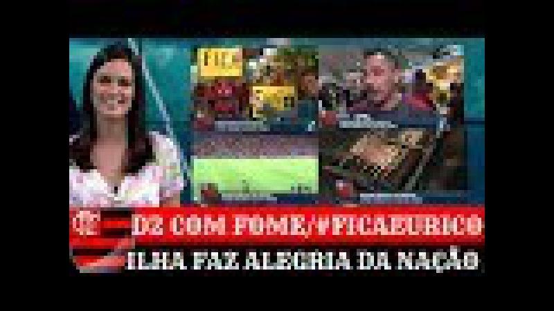 É DE ARREPIAR - ILHA DO URUBU ESPECIAL MATERIA FLAMENGO BOM DIA FOX 27/6