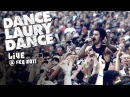 DANCE LAURY DANCE - Live @ FEQ 2011 (Show complet / Full set)