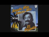 Amada Mia, Amore Mio - El Pasador