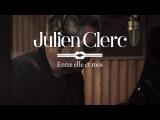 Julien Clerc - Entre elle et moi (Lyrics video)