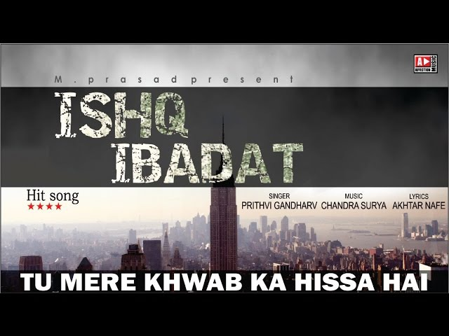 Tu Mere Khwab Ka Hissa by Prithvi Gandharv New Hindi Song Chandra Surya Affection Music Records