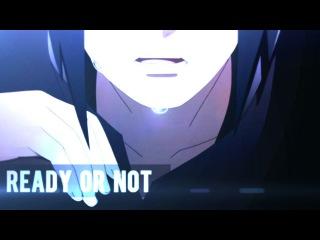 Sasuke Shinden「AMV」Ready or Notᴴᴰ