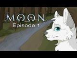 MOON Episode 1