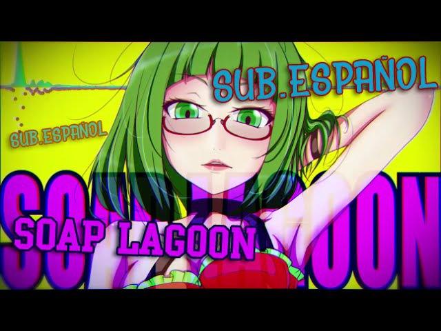(18)[MIKU-GUMI] Soap Lagoon Laguna de Jabón (Sub. EspañolMP3) 【Vocaloid】