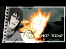 ● naruto | not today [amv]