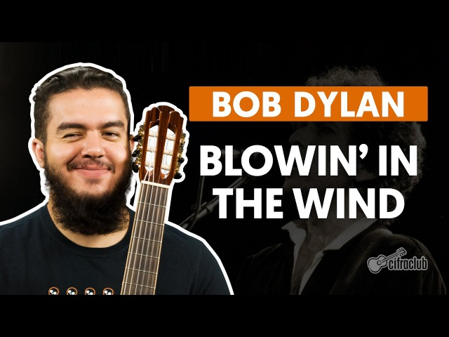 Blowin' In The Wind - Bob Dylan (aula de violão simplificada)