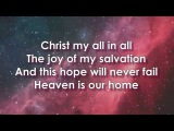 CHRIST IS ENOUGH - HILLSONG LIVE LYRIC VIDEO  GLORIOUS RUINS 2013