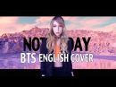BTS 방탄소년단 - Not Today English Cover