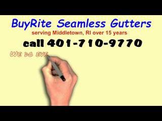 BuyRite Seamless Gutters 401-710-9770 Middletown RI