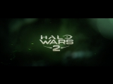 Halo Wars 2: Awakening the Nightmare (E3 2017 Trailer)