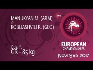 Qual. GR - 85 kg: M. MANUKYAN (ARM) df. R. KOBLIASHVILI (GEO), 2-1