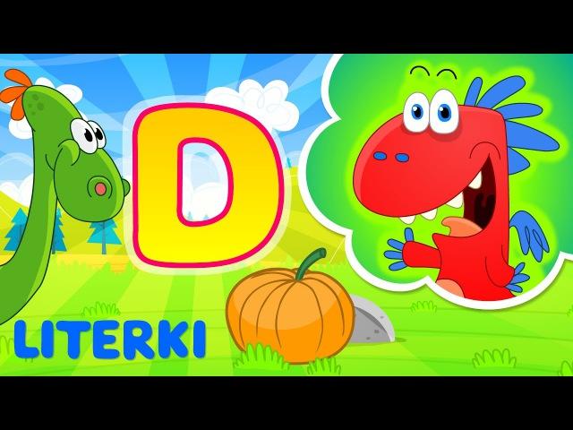 Nauka literek dla dzieci | litera D | Bajki edukacyjne Smoka Edzia