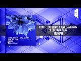 Elite Electronic &amp Kirill Anisimov &amp One Half Bear - Human (Amsterdam Trance)