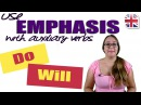 Use Auxiliary Verbs For Emphasis English Grammar Lesson