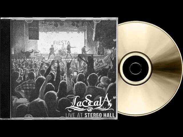 LaScala - Fiesta 《Live At Stereo Hall》 (Альбом 2017) HQ ✓