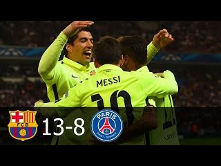 FC Barcelona vs PSG 13-8 All Goals in UCL 2012-2015 HD 720p
