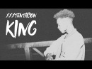 XXXTENTACION KING ПЕРЕВОД WITH RUSSIAN SUBS @heroinfather